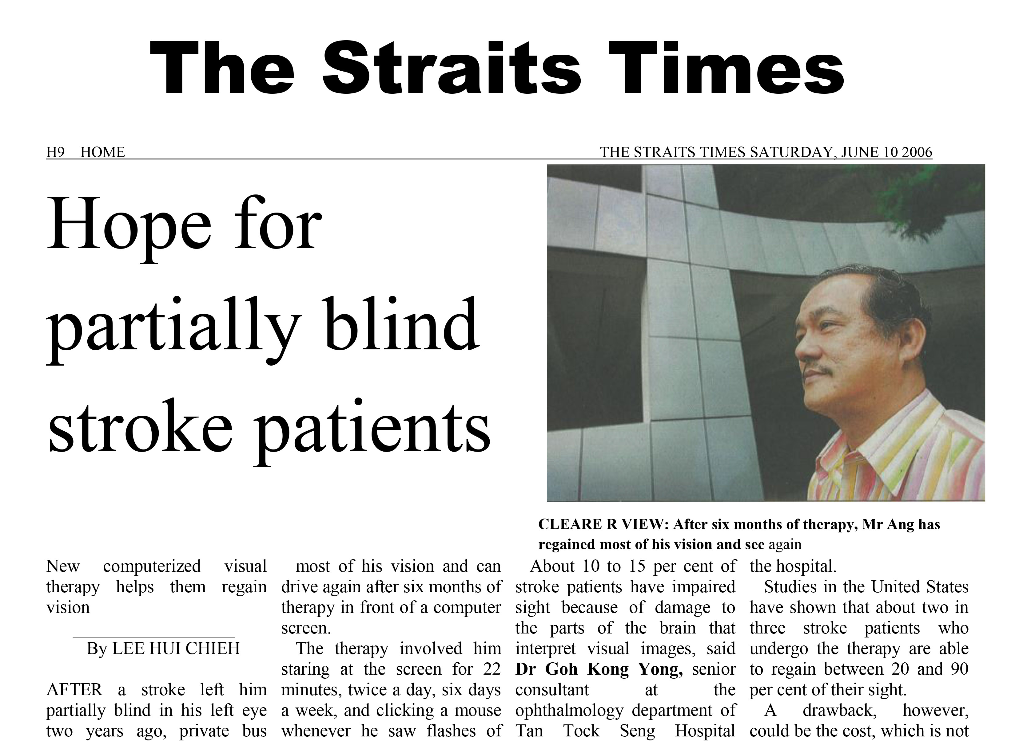 The Straits Times HOPE FOR PARTIALLY BLIND STROKE PATIENTS